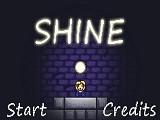 Hra - Shine